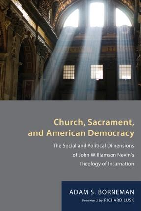 Church, Sacrament, and American Democracy