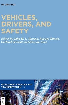 Vehicles, Drivers, and Safety