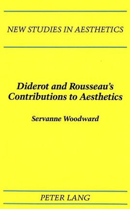Diderot and Rousseau's Contributions to Aesthetics