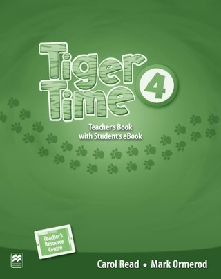 Tiger Time 4. Teacher's Book + ebook + Online Resource Centre