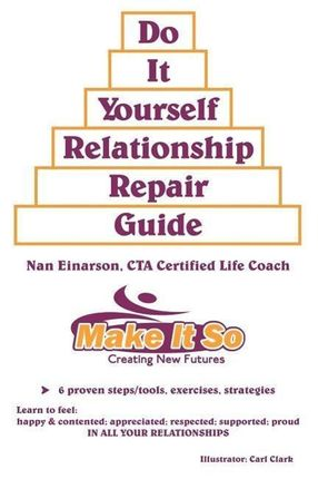 """""""DO IT YOURSELF RELATIONSHIP REPAIR GUIDE"""""""