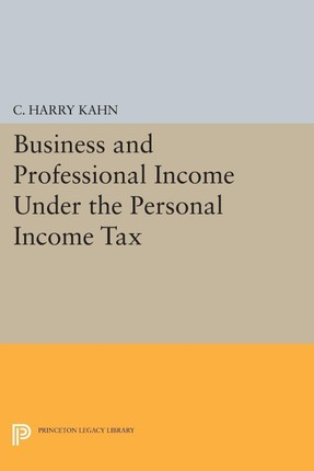 Business and Professional Income Under the Personal Income Tax