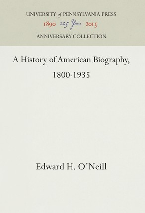 A History of American Biography, 1800-1935