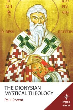The Dionysian Mystical Theology