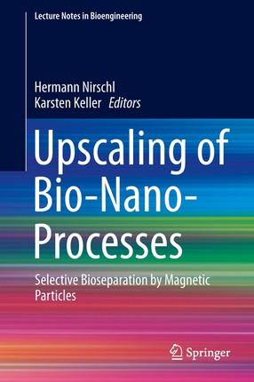 Upscaling of Bio-Nano-Processes