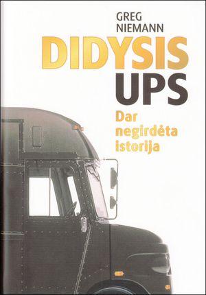Didysis UPS. Dar negirdėta istorija