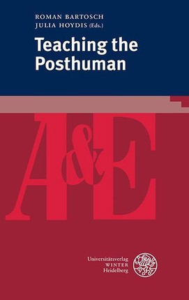 Teaching the Posthuman