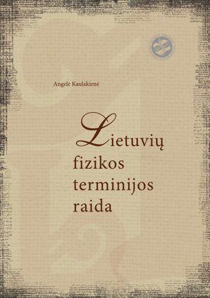 Lietuvių fizikos terminijos raida