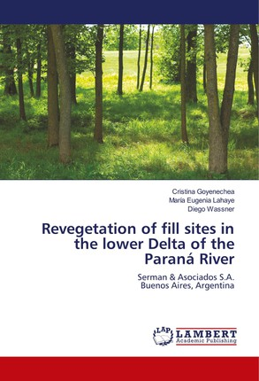 Revegetation of fill sites in the lower Delta of the Paraná River