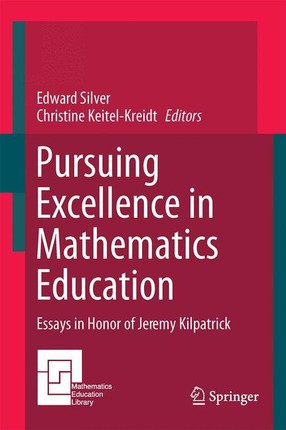 Pursuing Excellence in Mathematics Education