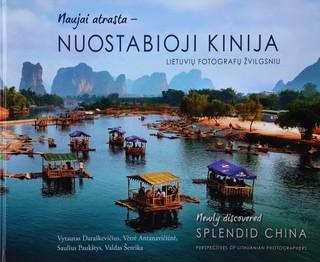 Naujai atrasta – nuostabioji Kinija. New discovered – splendid China