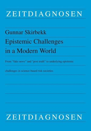 Epistemic Challenges in a Modern World
