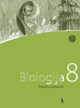 Biologija. Pratybų sąsiuvinis 8 klasei