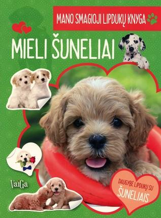 Mieli šuneliai: mano smagioji lipdukų knyga