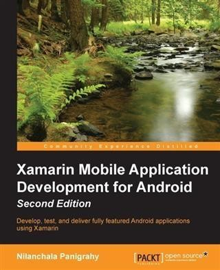 Xamarin Mobile Application Development for Android - Second Edition