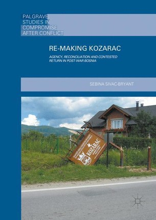 Re-Making Kozarac