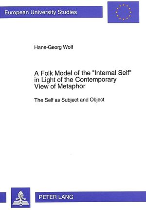 A Folk Model of the 'Internal Self' in Light of the Contemporary View of Metaphor
