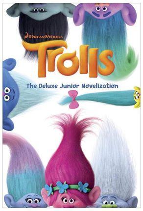 Trolls: The Deluxe Junior Novelization (DreamWorks Trolls)