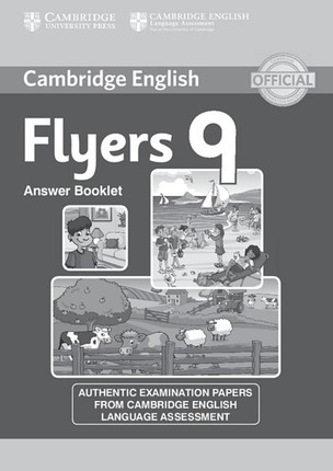 Cambridge English Young Learners. Starters 9. Answer booklet