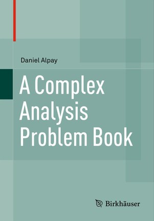 A Complex Analysis Problem Book