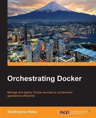 Orchestrating Docker