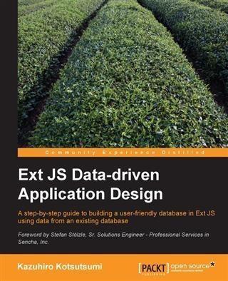 Ext JS Data-driven Application Design