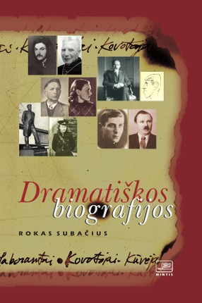 Dramatiškos biografijos