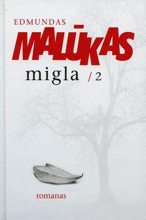 Migla. 2 dalis (2015)