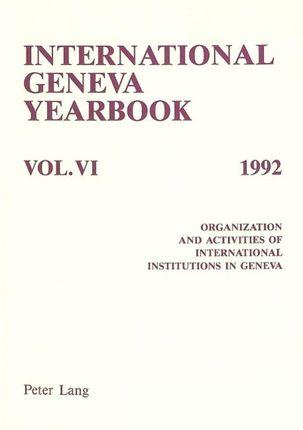 International Geneva Yearbook: Vol. VI/1992