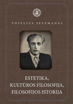 Estetika, kultūros filosofija, filosofijos istorija