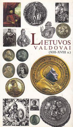 Lietuvos valdovai(XIII-XVIII a.)