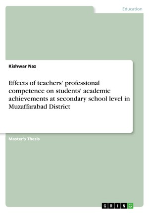 Effects of teachers' professional competence on students' academic achievements at secondary school level in Muzaffarabad District