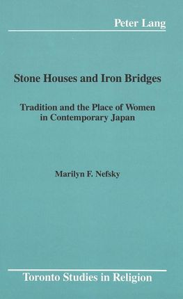 Stone Houses and Iron Bridges