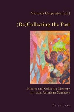 (Re)Collecting the Past