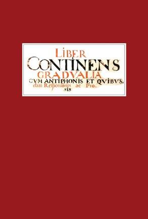 Liber continens gradualia cum antiphonis et quibusdam responsoriis ac prosis. Faksimilinis leidinys (meninis įrišimas)