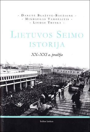 Lietuvos Seimo istorija. XX–XXI a. pradžia