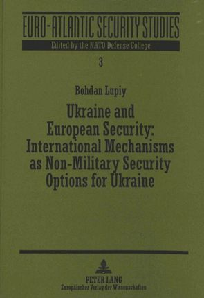 Ukraine and European Security: International Mechanisms as Non-Military Security Options for Ukraine