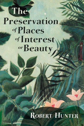 The Preservation of Places of Interest or Beauty