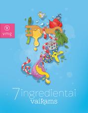 7 ingredientai vaikams