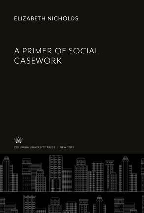 A Primer of Social Casework