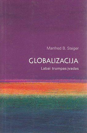Globalizacija. Labai trumpas įvadas