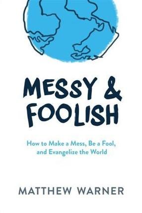 Messy & Foolish
