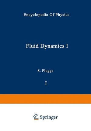 Fluid Dynamics I / Strömungsmechanik I