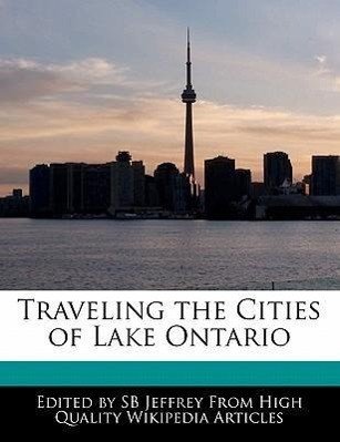 Traveling the Cities of Lake Ontario