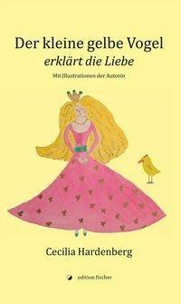 Der kleine gelbe Vogel / The Little Yellow Bird