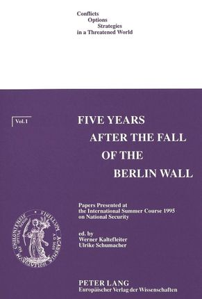 Five Years after the Fall of the Berlin Wall