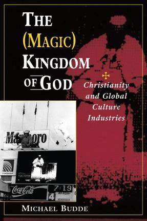 The (Magic) Kingdom Of God