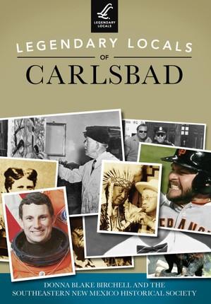 Legendary Locals of Carlsbad