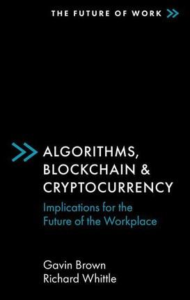 Algorithms, Blockchain & Cryptocurrency