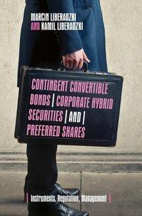 Contingent Convertible Bonds, Corporate Hybrid Securities and Preferred Shares